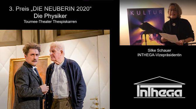 """3. INTHEGA-Preis NEUBERIN für TTT """"Die Physiker"""" (2020)"""